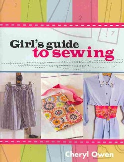 Girl's Guide to Sewing (Paperback)