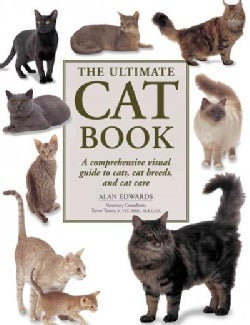 The Ultimate Cat Book: A Comprehensive Visual Guide to Cats, Cat Breeds and Cat Care (Paperback)