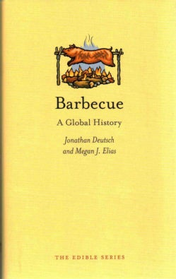 Barbecue: A Global History (Hardcover)