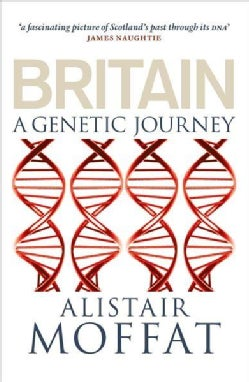 Britain: A Genetic Journey (Paperback)