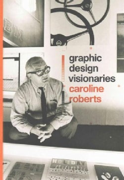 Graphic Design Visionaries (Paperback)