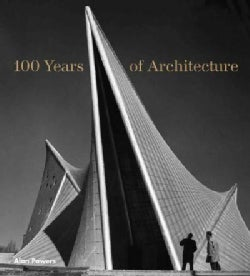 100 Years of Architecture (Hardcover)