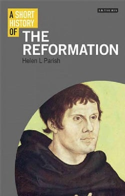 A Short History of the Reformation (Paperback)