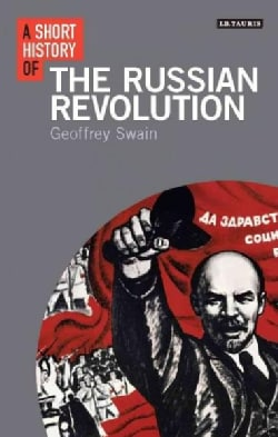 A Short History of the Russian Revolution (Hardcover)