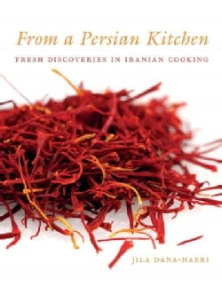 From a Persian Kitchen: Fresh Discoveries in Iranian Cooking (Hardcover)