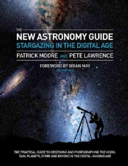 The New Astronomy Guide: Stargazing in the Digital Age (Paperback)