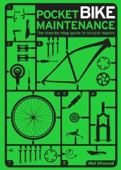 Pocket Bike Maintenance: The Step-by-Step Guide to Bicycle Repairs (Paperback)