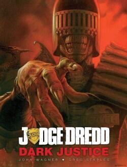 Judge Dredd: Dark Justice (Hardcover)