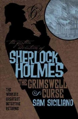 The Further Adventures of Sherlock Holmes: The Grimswell Curse (Paperback)