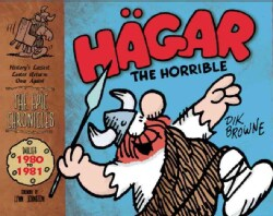 Hagar the Horrible: The Epic Chronicles Dailies 1980-1981 (Hardcover)