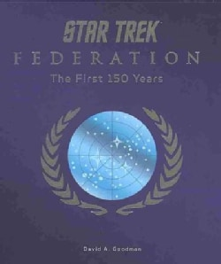Star Trek Federation: The First 150 Years (Hardcover)