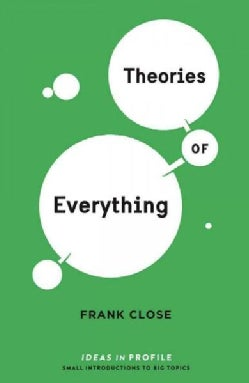 Theories of Everything (Paperback)