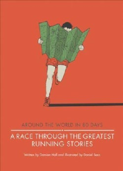A Race Through the Greatest Running Stories (Hardcover)