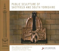 Public Sculpture of Sheffield and South Yorkshire (Hardcover)