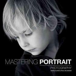 Mastering Portrait Photography (Paperback)
