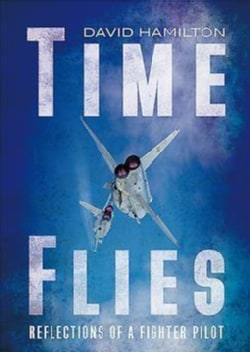 Time Flies: Reflections of a Fighter Pilot (Hardcover)