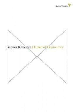 Hatred of Democracy (Paperback)