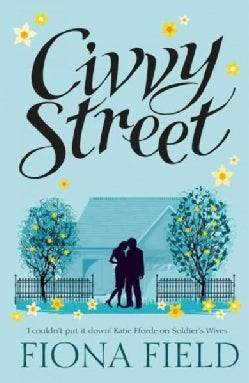 Civvy Street: Soldiers' Wives (Paperback)