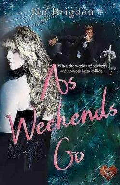 As Weekends Go (Paperback)