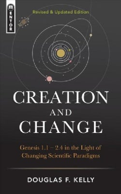 Creation and Change: Revised & Updated (Hardcover)