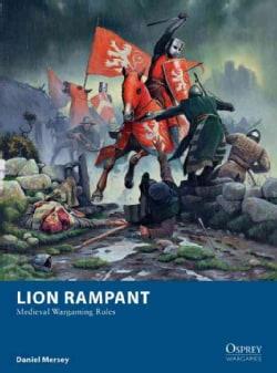 Lion Rampant: Medieval Wargaming Rules (Paperback)