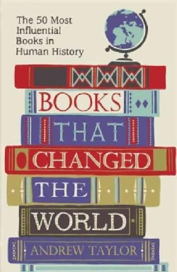 Books That Changed the World: The 50 Most Influential Books in Human History (Paperback)