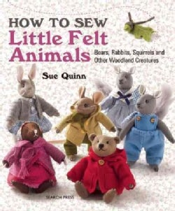 How to Sew Little Felt Animals (Paperback)