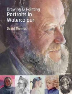 Drawing and Painting Portraits in Watercolour (Paperback)