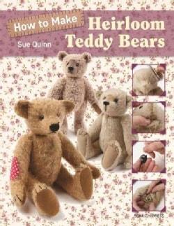 How to Make Heirloom Teddy Bears (Paperback)