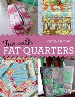 Fun With Fat Quarters (Paperback)