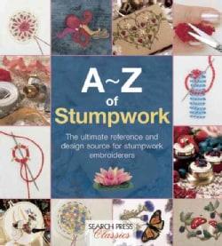 A-Z of Stumpwork (Paperback)