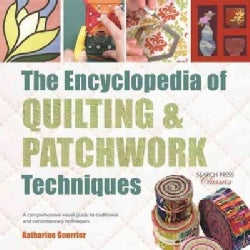 The Encyclopedia of Quilting & Patchwork Techniques (Paperback)