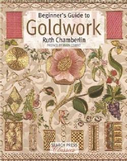Beginner's Guide to Goldwork (Paperback)