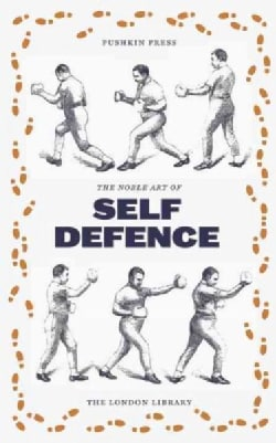 The Noble English Art of Self-Defence (Paperback)