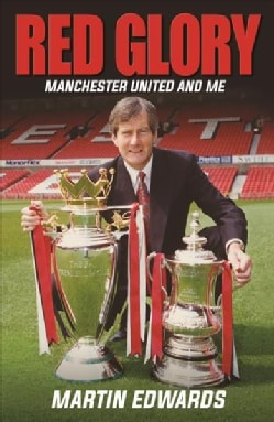 Red Glory: Manchester United and Me (Hardcover)