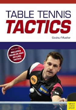 Table Tennis Tactics: Be a Successful Player (Paperback)