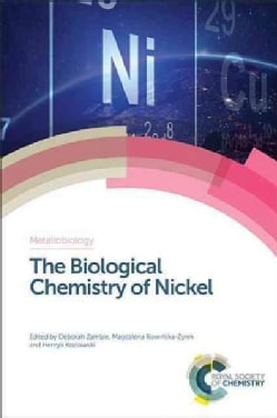 The Biological Chemistry of Nickel (Hardcover)