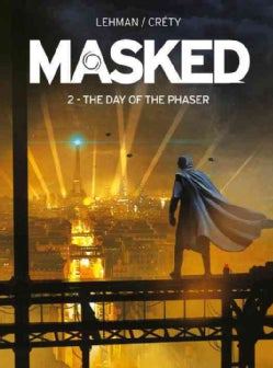 Masked: The Day of the Phaser (Paperback)
