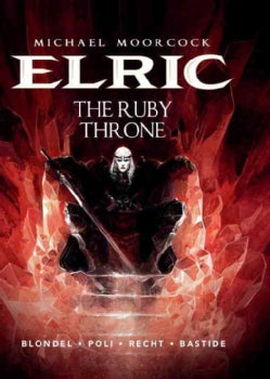 Elric 1: The Ruby Throne (Hardcover)