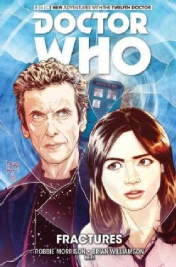 Doctor Who the Twelfth Doctor 2: Fractures (Hardcover)