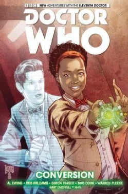 Doctor Who the Eleventh Doctor 3: Conversion (Hardcover)