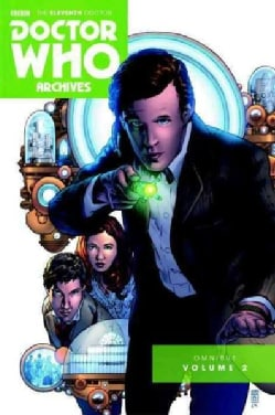 Doctor Who the Eleventh Doctor Archives Omnibus 2 (Paperback)