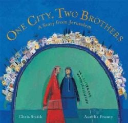 One City, Two Brothers: A Story from Jerusalem (Paperback)