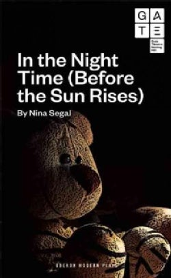 In the Night Time (Before the Sun Rises) (Paperback)