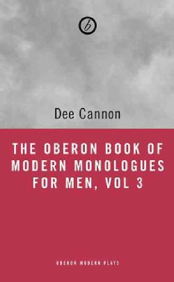 The Oberon Book of Modern Monologues for Men: Teens to Thirties (Paperback)