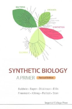 Synthetic Biology: A Primer (Paperback)