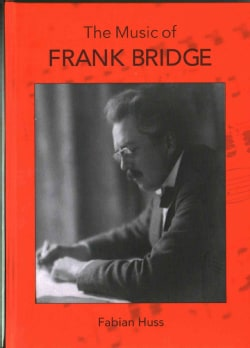 The Music of Frank Bridge (Hardcover)