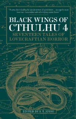 Black Wings of Cthulhu 4: Seventeen New Tales of Lovecraftian Horror (Paperback)