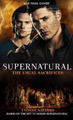 Supernatural: The Ususal Sacrifices (Paperback)