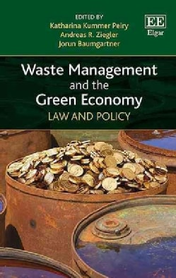 Waste Management and the Green Economy: Law and Policy (Hardcover)